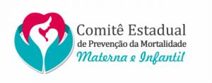 comitê estadual de prevenção da mortalidade materna e infantil.